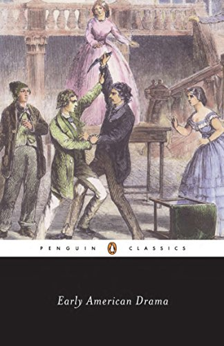 Early American Drama (Penguin Classics)
