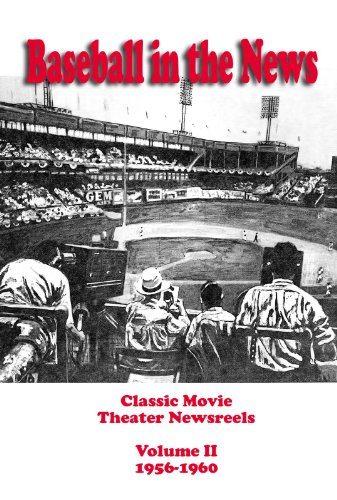 Baseball in the News - Volume II 1956-1960 - Over Baseball Diamond