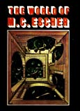 The World of M. C. Escher, Coxeter, Harold S. M., 0810980843