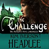 The Challenge: The Dragon's Dove Chronicles