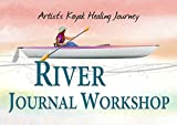 River Journal Workshop: The Healing Journey (Creative Tour & Sketch)
