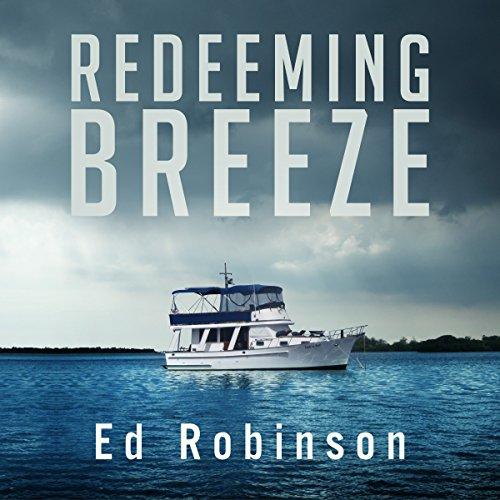 Redeeming Breeze: Trawler Trash, Book 4