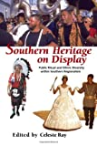 img - for Southern Heritage on Display: Public Ritual and Ethnic Diversity within Southern Regionalism (The Library of Alabama Classics) book / textbook / text book