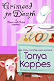 Crimped To Death : A Cozy Mystery (A Divorced Diva Mini-Mystery Series Book Two)