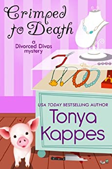 Crimped To Death (A Divorced Diva Mini-Mystery Book 2) by [Kappes, Tonya]