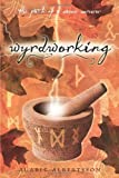 Wyrdworking, Alaric Albertsson, 0738721336