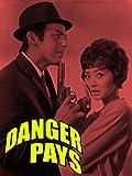 Danger Pays