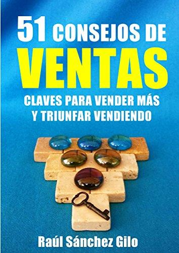 Portada del libro 51 Consejos de ventas de Raúl Sánchez Gilo