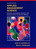 img - for Applied Management Science: Modeling, Spreadsheet Analysis, and Communication for Decision Making, 2nd Edition book / textbook / text book