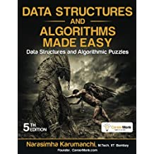 Data Structures and Algorithms Made Easy: Data Structures and Algorithmic Puzzles, Fifth Edition