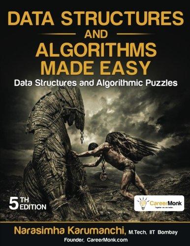 Data Structures and Algorithms Made Easy: Data Structures and Algorithmic Puzzles, Fifth Edition [Karumanchi, Narasimha] (Tapa Blanda)