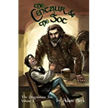 The Centaur and the Sot: The First Tale from the Dragonsbane Inn (Volume 1)