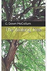The Waking Tree Paperback