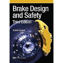 Brake Design and Safety by Rudolf Limpert (15-Jan-2012) Hardcover