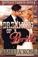 Dreaming of a Bride: Clean historical mail order bride romance (Montana Passion) (Volume 4) Paperback