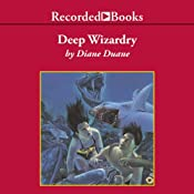 Deep Wizardry: Young Wizard Series, Book 2 | Diane Duane