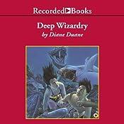 Deep Wizardry: Young Wizard Series, Book 2 | Diane Duane