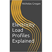 Electricity Load Profiles Explained