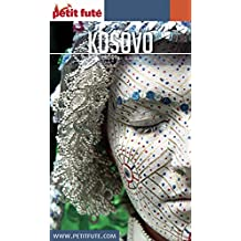 KOSOVO 2016 Petit Futé (Country Guide) (French Edition)