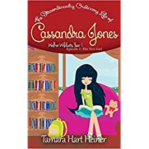 Episode 1: The New Girl: The Extraordinarily Ordinary Life of Cassandra Jones (Walker Wildcats Year 1: Age 10)