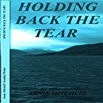 Holding Back the Tears | Annie Mitchell