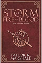 Storm of Fire and Blood: Sword and Serpent Book III Paperback