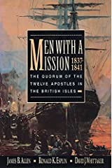 Men with a Mission: The Quorum of the Twelve Apostles in the British Isles, 1837-1841 Kindle Edition