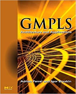 Gmpls Architecture And Applications Pdf