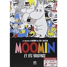 Moomin et les brigands: Aventures de Moomin (Les), t. 01