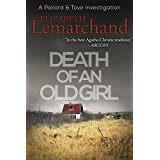 Death of an Old Girl (Pollard & Toye Investigations Book 1)