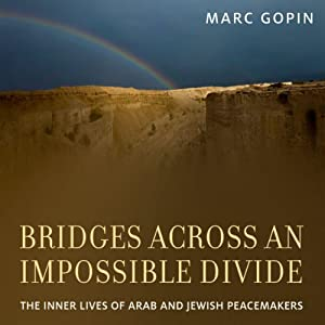 Bridges Across an Impossible Divide Audiobook