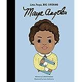 Maya Angelou (Little People, BIG DREAMS, 4)