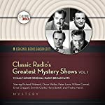 Classic Radio's Greatest Mystery Shows, Vol. 1 |  Hollywood 360