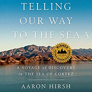 Telling Our Way to the Sea Audiobook