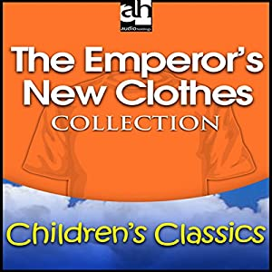 The Emperor's New Clothes Collection Audiobook