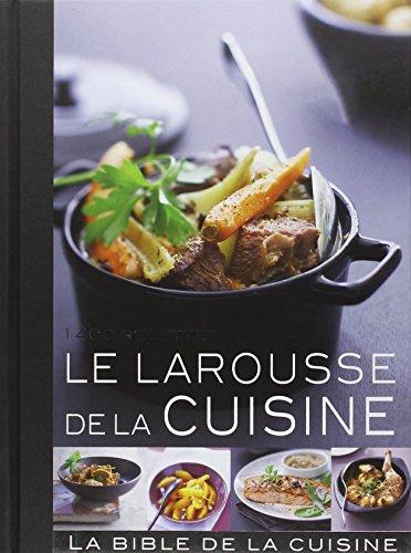 Le Larousse de la cuisine  [Laure Flavigny] (Tapa Dura)