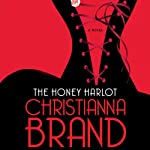The Honey Harlot: A Novel | Christianna Brand