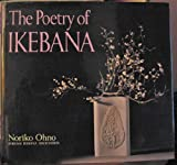 The Poetry of Ikebana, Noriko Ohno, 0870119672