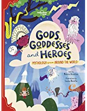 Lonely Planet Gods, Goddesses, and Heroes 1st Ed.: Mythology from Around the World