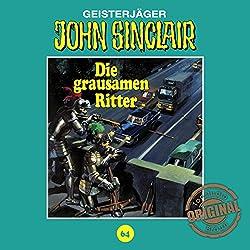 Die grausamen Ritter (John Sinclair - Tonstudio Braun Klassiker 64)