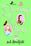 Dancing Shoes, Noel Streatfeild and N. Streatfield, 0613171608
