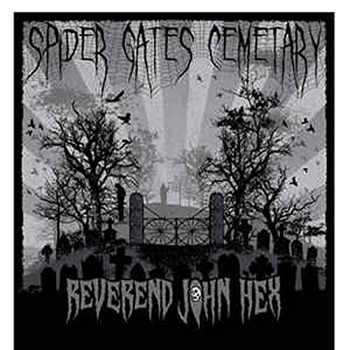Reverend John Hex Spider Gates Cemetary (Cd)