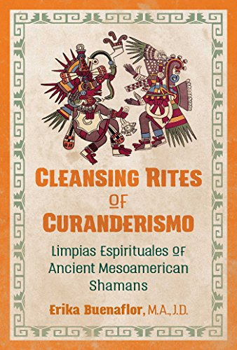 Best cleansing rites of curanderismo for 2019