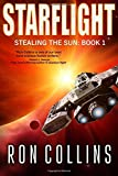 Starflight (Stealing the Sun) (Volume 1)