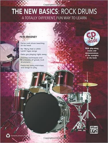 The New Basics -- Rock Drums: A Totally Different, Fun Way to Learn (Book & CD)