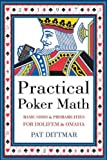 Practical Poker Math, Pat Dittmar, 1550228331