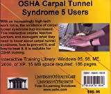 OSHA Carpal Tunnel Syndrome, 5 Users, Farb, Daniel and Gordon, Bruce, 1594911606