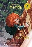 Merida #2: The Fire Falls (Disney Princess) (A Stepping Stone Book(TM))