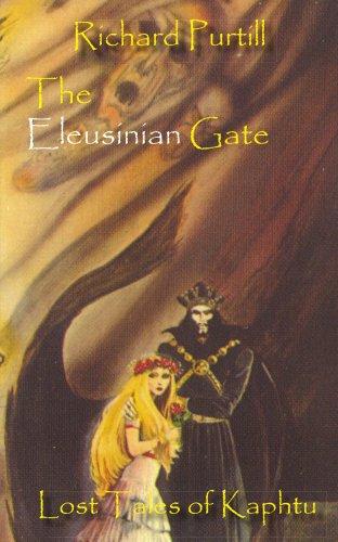 The Eleusinian Gate: Lost Tales of Kaphtu ebook