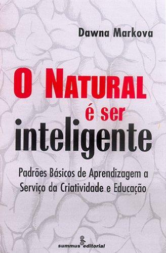 O Natural É Ser Inteligente